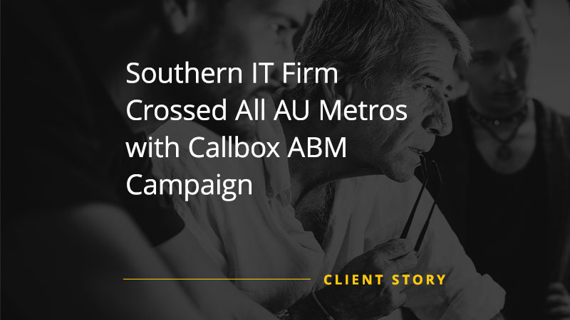 Southern IT Firm Crossed All AU Metros with Callbox ABM Campaign